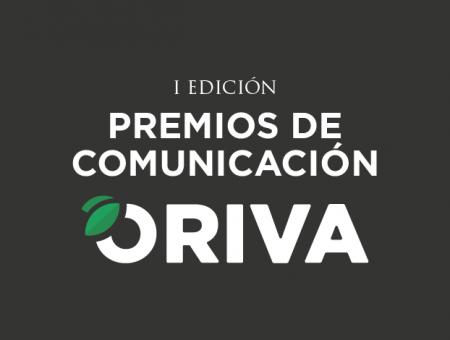 Participa en los I Premios ORIVA de Comunicación