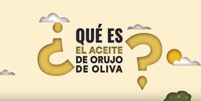 Nuevo vídeo divulgativo ¿Qué es el Aceite de Orujo de Oliva?